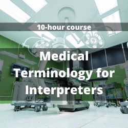 Medical Terminology for Interpreters