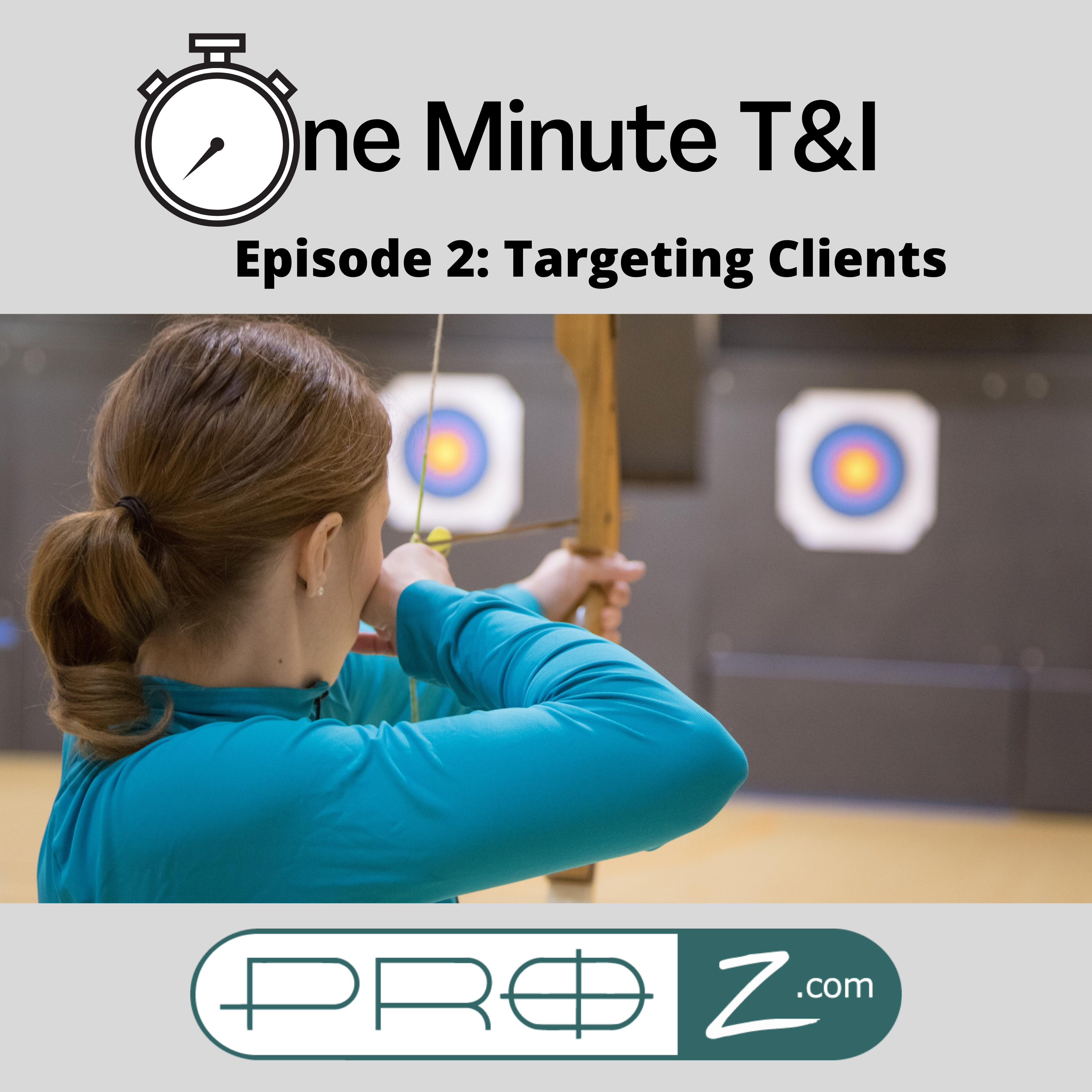 OTI 2 Targeting Clients